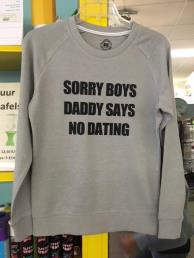 Trui 'Daddy says no dating'